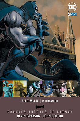 Grandes Autores de Batman: Devin Grayson / John Bolton. Intercambio