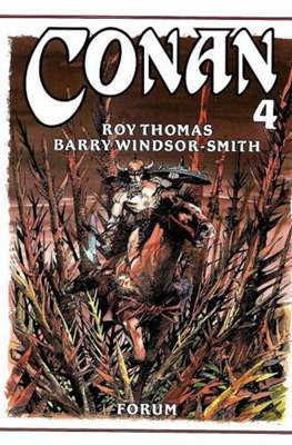 Conan. Roy Thomas & Barry Windsor-Smith (Cartoné con sobrecubierta.) #4