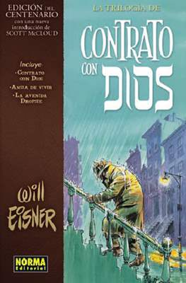 La trilogía de Contrato con Dios - Edición del Centenario