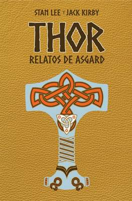 Thor: Relatos de Asgard. Marvel Gold (Cartoné 288 pp) #