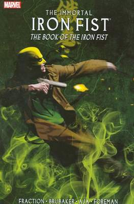 The Immortal Iron Fist (2007-2009) (Softcover 136-180 pp) #3