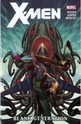 X-Men by Brian Wood (Softcover) #1