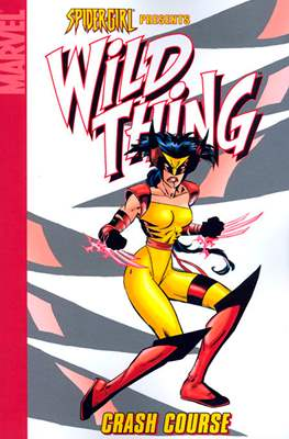 Spider-Girl Presents: Wild Thing - Crash Course