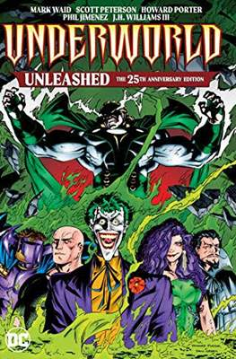 Underworld Unleashed - The 25th Anniversary Edition