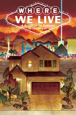 Where We Live - A Benefit for the Survivors in Las Vegas