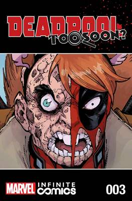 Deadpool: Too Soon? Infinite Comics (Digital) #3