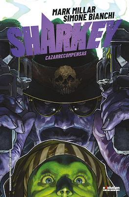 Sharkey Cazarrecompensas (Cartoné 168 pp) #