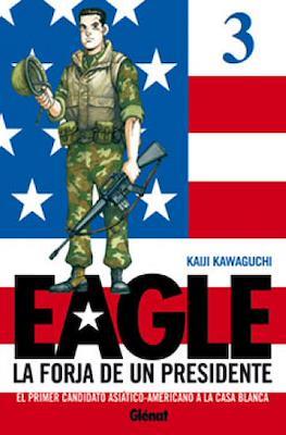Eagle. La forja de un presidente #3