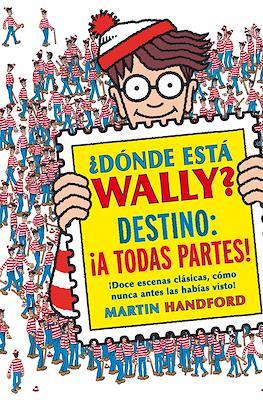¿Dónde está Wally? Destino: ¡A todas partes! (Cartoné 32 pp) #