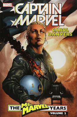 Captain Marvel: Carol Danvers - The Marvel Years (Softcover 432-456-448 pp) #2