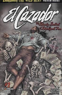 El Cazador The Bloody Ballad of Blackjack Tom