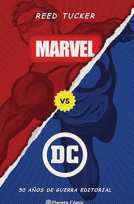 Marvel vs DC. 50 años de guerra editorial