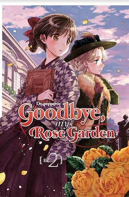 Goodbye, my Rose Garden (Rústica) #2