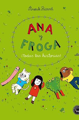 Ana y Froga: ¡Todas las historias! (Cartoné 224 pp)