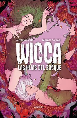 Wicca. Las hijas del bosque (Cartoné 124 pp)