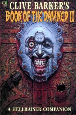 Clive Barker's Book of the Damned: A Hellraiser Companion #2