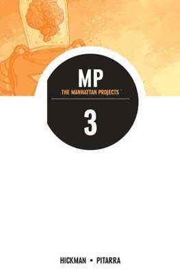 The Manhattan Projects (Digital Collected) #3