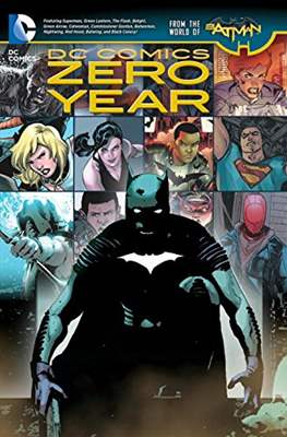 DC Comics Zero Year - From the World of Batman
