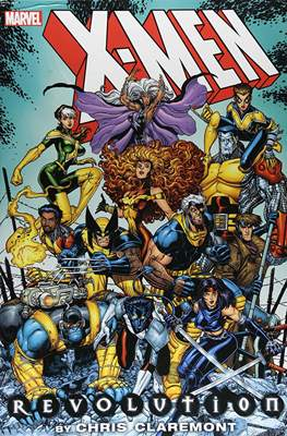X-Men Revolution by Chris Claremont