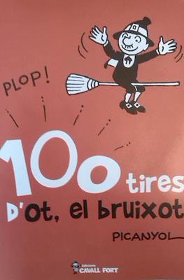 100 tires d'Ot, el bruixot