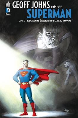 Geoff Johns présente Superman (Cartonné) #2