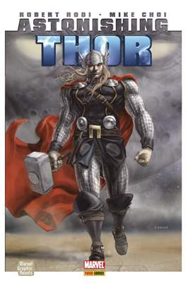 Astonishing Thor. Marvel Graphic Novel