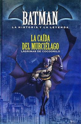 Batman. La Historia y La Leyenda (Cartoné) #13