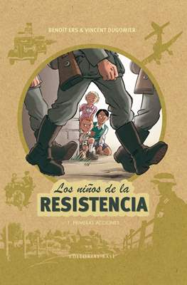 Los niños de la Resistencia (Cartoné 56 pp) #1