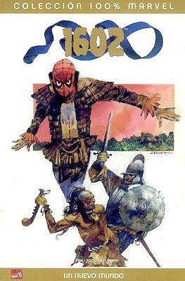 1602: Un nuevo mundo. 100% Marvel