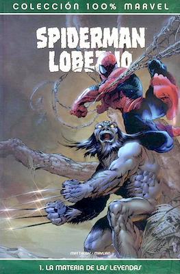 Spiderman / Lobezno: La materia de las leyendas. 100% Marvel
