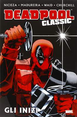 Deadpool Classic (Brossurato) #1