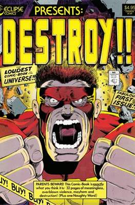 Destroy!! The Loudest Comic Book in the Universe!!