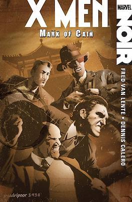 X Men Noir: Mark of Cain