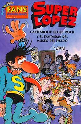 Fans Super López (Rústica) #11
