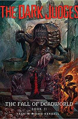 The Dark Judges: The Fall of Deadworld #2