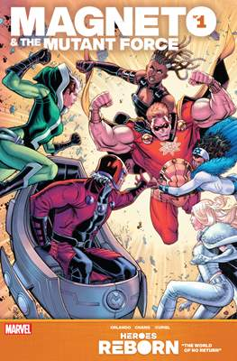 Heroes Reborn: Magneto & The Mutant Force