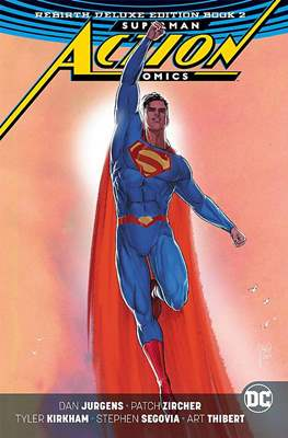 Superman Action Comics Rebirth Deluxe Edition (Hardcover 264-440-400 pp) #2