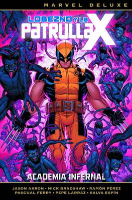 Lobezno y la Patrulla-X. Marvel Deluxe #4