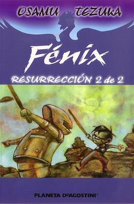 Fénix. Resurrección #2