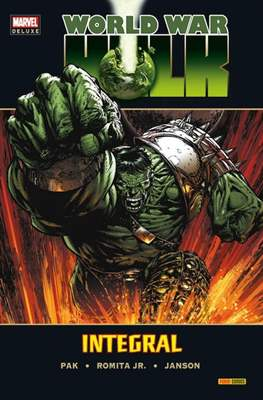 World War Hulk: Integral - Marvel Deluxe
