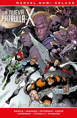 La Patrulla-X de Brian Michael Bendis. Marvel Now! Deluxe (Cartoné.) #4