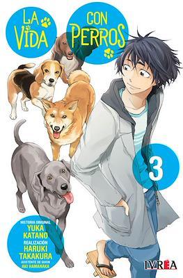 La Vida con Perros (Rústica) #3