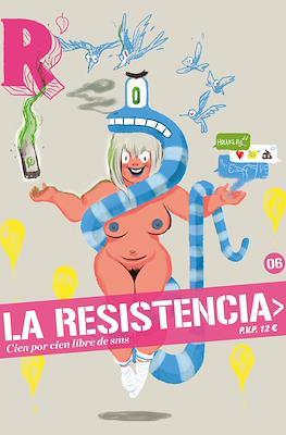 La Resistencia (Rústica 80 pp) #6