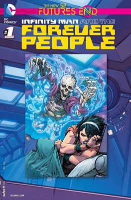 The New 52 Futures End: Infinity Man and The Forever People