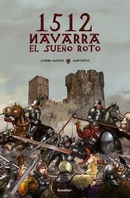 1512 - NAVARRA El sueño roto