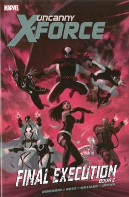 Uncanny X-Force Vol. 1 (2010-2012) (Softcover 112-160 pp) #7