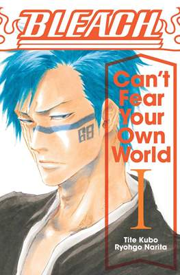 Bleach: Can't Fear Your Own World #1