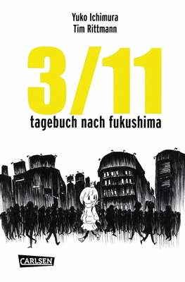 3/11. Tagebuch nach Fukushima