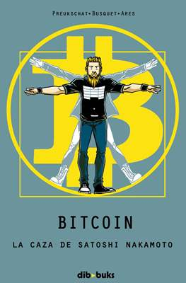 Bitcoin. La caza de Satoshi Nakamoto