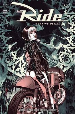 The Ride: Burning Desire (Comic Book 32 pp) #4